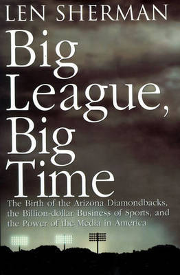 Big League, Big Time by Len Sherman image