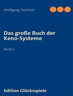 Das Grosse Buch Der Keno-Systeme by Wolfgang Teschner image