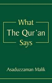 What The Qur'an Says by Asaduzzaman Malik image