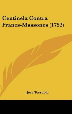 Centinela Contra Francs-Massones (1752) by Jose Torrubia image
