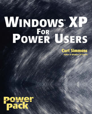 Windows XP for Power Users by Curt Simmons