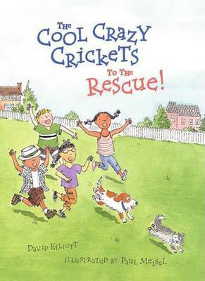 The Cool Crazy Crickets to the by David Elliot