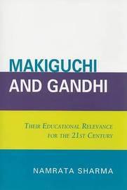 Makiguchi and Gandhi by Namrata Sharma