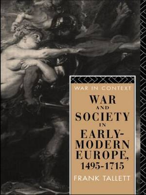 War and Society in Early Modern Europe by Frank Tallett image