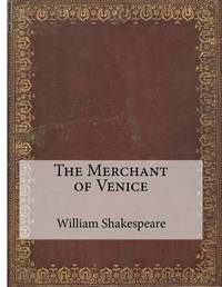 the merchant of venice by william shakespeare as a tragicomedy William shakespeare's 'the merchant of venice' - comedy, tragedy or problem play - anni st - term paper (advanced seminar) - english - literature, works - publish your bachelor's or master's thesis, dissertation, term paper or essay.