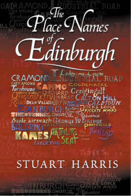 The Place Names of Edinburgh by Stuart Harris image