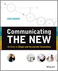 Communicating The New by Kim Erwin
