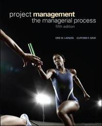 Project Management by Erik W. Larson