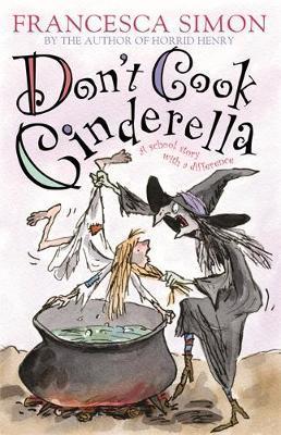 Don't Cook Cinderella by Francesca Simon image