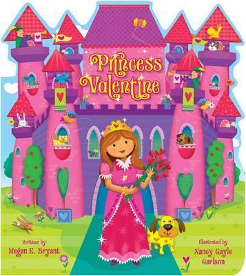 Princess Valentine by Megan E Bryant