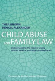 Child Abuse and Family Law by Thea Brown