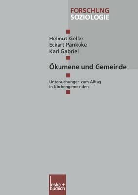 Eokumene Und Gemeinde by Helmut Geller