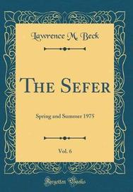 The Sefer, Vol. 6 by Lawrence M Beck image