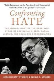 Confronting Hate by Deborah Hart Strober