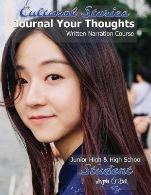 Cultural Stories Journal Your Thoughts Written Narration Course by Angela O'Dell