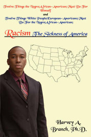 Racism The Sickness of America by Harvey A. Branch image