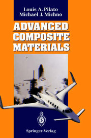 Advanced Composite Materials by Louis A. Pilato