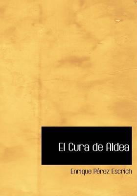 El Cura de Aldea by Enrique Perez Escrich image
