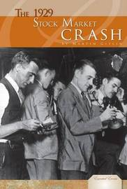 The 1929 Stock Market Crash by Marty Gitlin