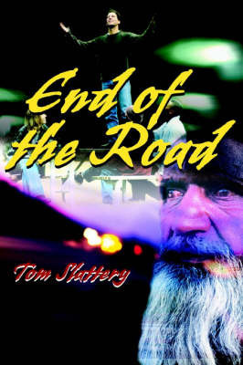 End of the Road by Tom Slattery