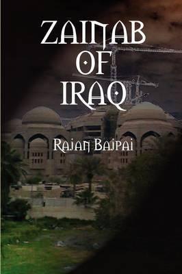 Zainab of Iraq by Rajan Bajpai