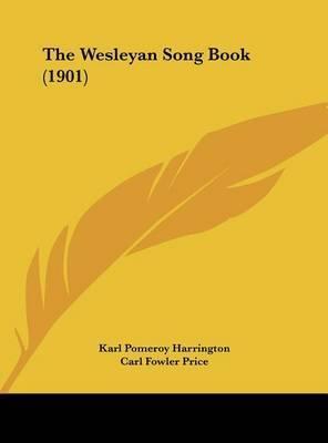 The Wesleyan Song Book (1901)