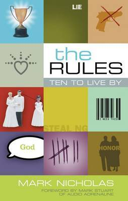 The Rules: Ten to Live by by Mark Nicholas