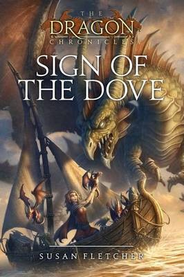 Sign of the Dove by Susan Fletcher image