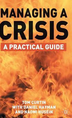 Managing A Crisis by Tom Curtin