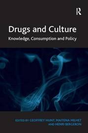 Drugs and Culture by Geoffrey Hunt
