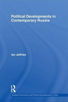 Political Developments in Contemporary Russia by Ian Jeffries image