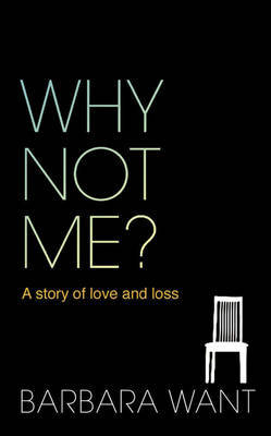 Why Not Me? by Barbara Want image