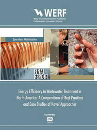 Energy Efficiency in Wastewater Treatment in North America by George V. Crawford