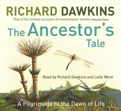 The Ancestor's Tale: A Pilgrimage to the Dawn of Life by Richard Dawkins image