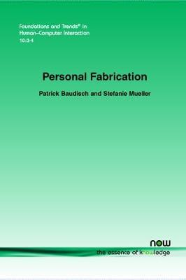 Personal Fabrication by Patrick Baudisch
