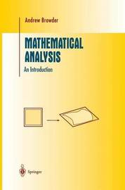 Mathematical Analysis by Andrew Browder
