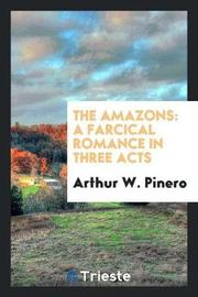 The Amazons by Arthur W. Pinero image
