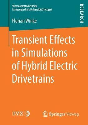 Transient Effects in Simulations of Hybrid Electric Drivetrains by Florian Winke image