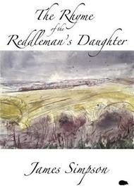 The Rhyme of the Reddleman by James Simpson