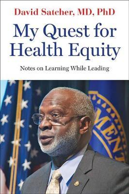 My Quest for Health Equity by David Satcher