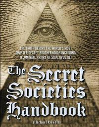 The Secret Societies Handbook by Michael Bradley image