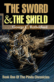 The Sword and the Shield by George C. Retherford image