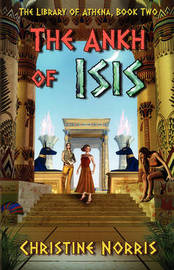 The Ankh of Isis by Christine Norris image