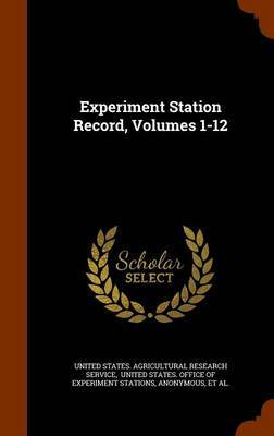 Experiment Station Record, Volumes 1-12