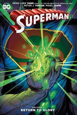 Superman Vol. 2 Return To Glory by Gene Luen Yang
