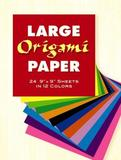 Large Origami Paper: 24 Sheets in 12 Colors by Dover Publications Inc