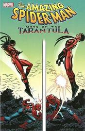 Spider-man: Mark Of The Tarantula by Roger Stern