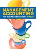 Management Accounting for Business Decisions by Will Seal