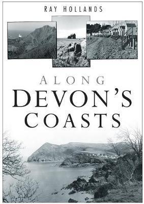 Along Devon's Coast by Ray Hollands