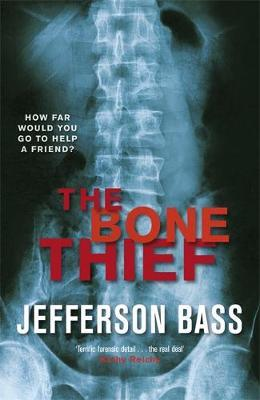 The Bone Thief by Jefferson Bass